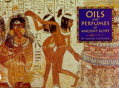 NEW British Museum Oils & Perfumes of Ancient Egypt