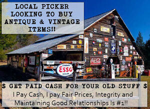 LOCAL PICKER LOOKING TO BUY ANTIQUE AND VINTAGE ITEMS!