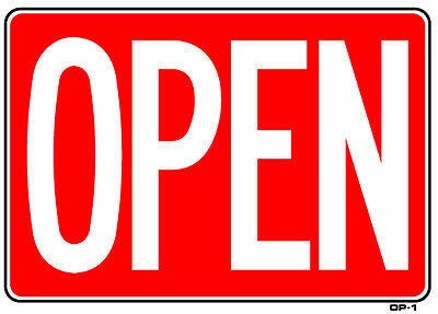 Open Back Side Is Closed Business Hours 10x14 Sign - Op-1