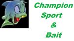 Champion Sport And Bait