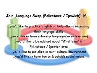 Language Swap (Felixstowe / Ipswich) => Facebook group / Study group / Just for fun group / Meet up