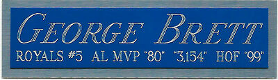 GEORGE BRETT NAMEPLATE FOR AUTOGRAPHED Signed BASEBALL-JERSEY-BAT-PHOTO-CAP CASE