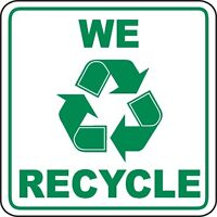 **WE RECYCLE** CALL US FIRST!! (FREE SERVICE)