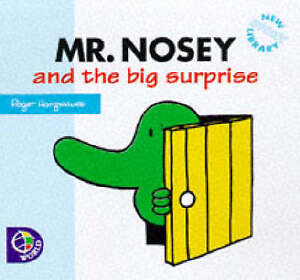Mr. Nosey and the Big Surprise (Mr. Men New Story Library), Roger Hargreaves | P