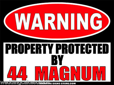 44 Magnum Funny Warning Sign Bumper Sticker Decal DZ WS261