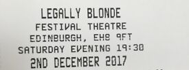 Legally Blonde Edinburgh Sat 2nd Dec Dress Circle 2 tickets Great seats!