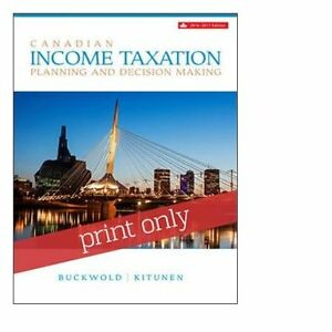 Barely Used ... 2016 2017 Canadian Taxation Textbook