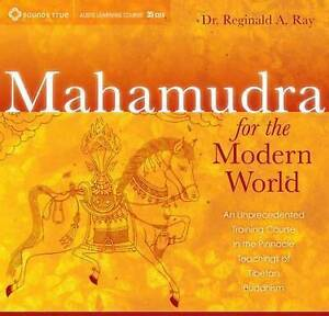 Mahamudra for the Modern World (33 CD) CD by Ray Reginald A. [Phd]