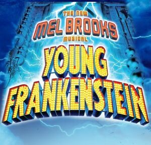 "Stage West - ""Young Frankenstein"" 2 tickets, great seats - $150"