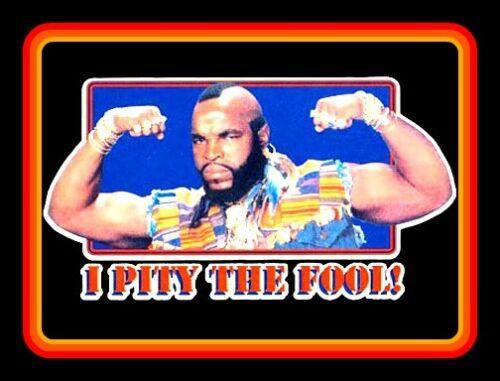"""4.25"""" Classic Mr. T """"I Pity the Fool!"""" vinyl sticker. 80"""
