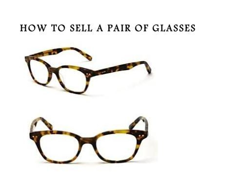 279ebe6dd987 How-to-sell-glasses-frames-