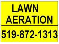 Lawn Aeration from $30.00** and up, CALL and BOOK NOW