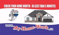 Check your Home Price in less than 5min www.My-Home-worth.ca
