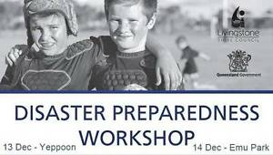 Disaster Preparedness Workshop Yeppoon & Emu Park 13 & 14 Dec Emu Park Yeppoon Area Preview