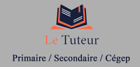 Tutorat: Math,Physique,Chimie,FR,EN (Primaire,Secondaire,Cégep)