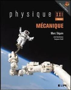 Physique XXI Tome A Mécanique usagé