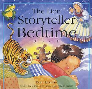 The Lion Storyteller Bedtime Book, Bob Hartman | Paperback Book | Good | 9780745