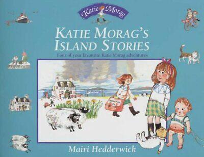 Katie Morag's Island Stories (Katie Morag S... by Hedderwick, Dr Mairi Paperback