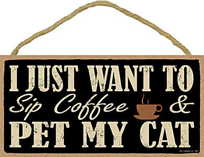 I Just Want To Sip Coffee & Pet My Cat 10