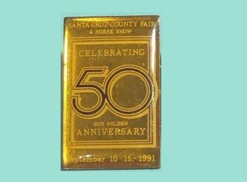 1991 Santa Cruz County Fair & Horse Show   50th Anniversary Pin