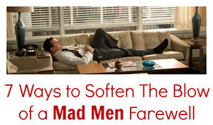 7 Ways to Soften The Blow of a Mad Men Farewell