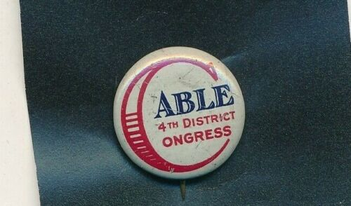 "1932 John L Cable for US Congress 7/8"" litho Ohio OH campaign button"