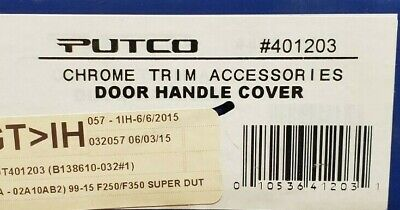 401203 PUTCO CHROME DOOR HANDLE COVER FOR 99-2016 FORD F-250/350 W/O PS -