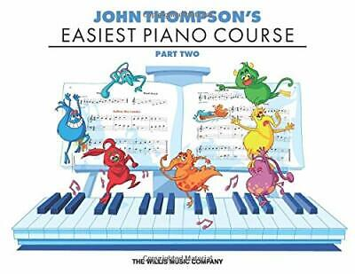 John Thompson's Easiest Piano Course - Part 2 - Boo by NA New Paperback Book