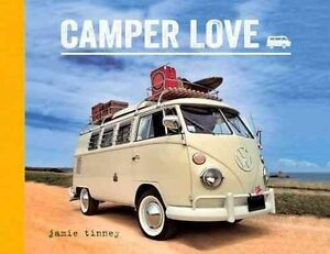 Camper-Love-by-Tinney-Jamie-Hardcover-Book-9781849535922-NEW