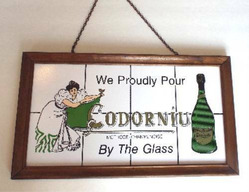 """""""WE PROUDLY POUR CODORNIU BY THE GLASS"""" Vintage Sparkling Wine SIGNAGE Bar Sign"""