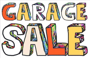 GARAGE SALE RAIN OR SHINE!