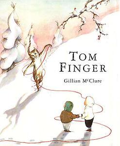 Tom Finger (Tabby Cat) - Gillian McClure Great story!!