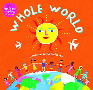 Whole World (Singalong), Corr, Christopher, Penner, Fred, New Book