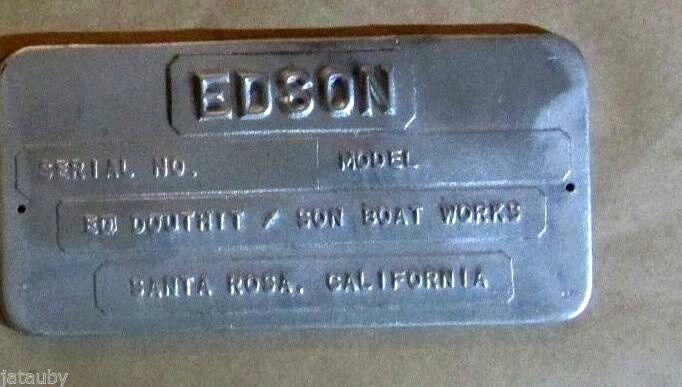 EDSON ED DOUTHIT / SON BOAT WORKS ID PLATE EMBLEM BADGE SANTA ROSA CALIFORNIA Ad