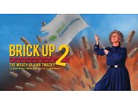 Royal Court Theatre 6 x Tickets for Brick Up 2 - The Wrath Of Ann Twacky