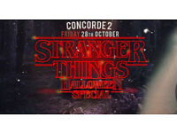 Stranger Things Halloween Special *SOLD OUT* Concorde 2 x4 Tickets available £15