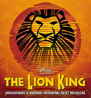 LION KING TICKETS * Aug 7,8,9 WEEKEND * BEST SEATS - UNDER COST