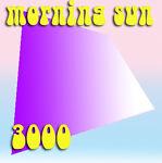 morning sun 3000