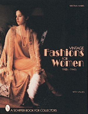 Vintage Fashions for Women by Kristina Harris 1920s 1940s book