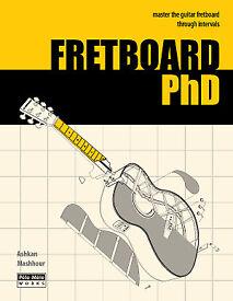Fretboard PhD -the fretboard thru intervals