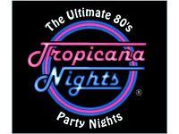 Tropicana Nights
