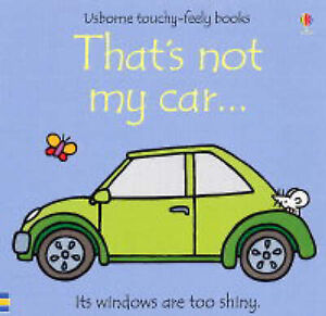 Thats-Not-My-Car-by-Rachel-Wells-Fiona-Watt-Board-book-2004