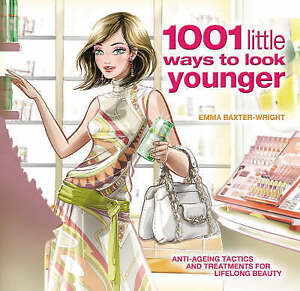 1001-Little-Ways-to-Look-Younger-Baxter-Wright-Emma-Very-Good-Book