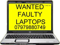 Faulty Laptops Wanted for Cash ! Free Fast pick up, Cash staight away ! Call or Text us, up to £30
