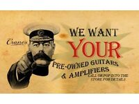 Wanted | Guitars, Amps & FX Pedals | We Pay Cash!