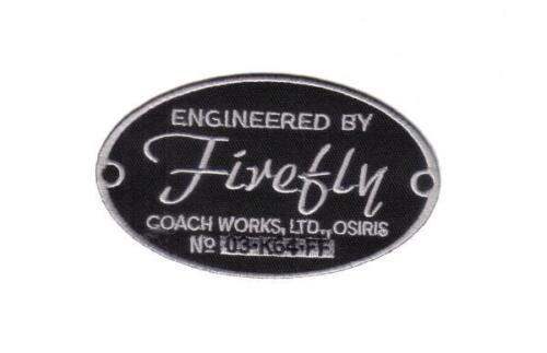 """Engineered by Firefly  Logo 4"""" Serenity Embroidered Patch- Mailed from USA"""