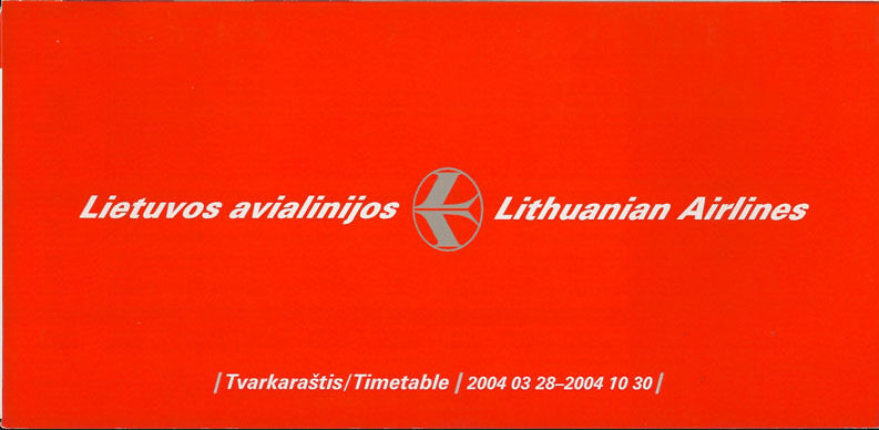 Lithuanian Airlines system timetable 3/28/04 [5071] Buy 4+ save 25%