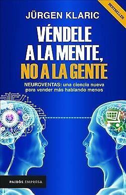Véndele a la mente, no a la gente/ Sell it to the Mind, Not the People, Paper...