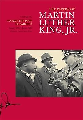 Papers of Martin Luther King, Jr. : To Save the Soul of America, January
