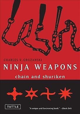 Ninja Weapons : Chain and Shuriken, Paperback by Gruzanski, Charles V., ISBN ... ()